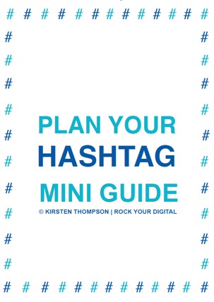 Plan your hashtag mini guide