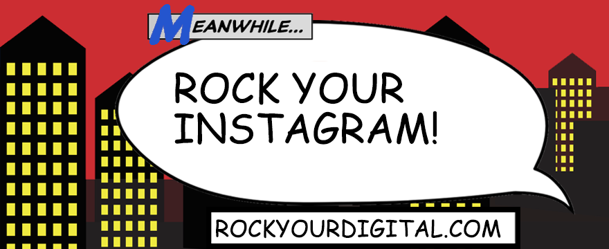 Speech bubble with the words: Rock your Instagram!