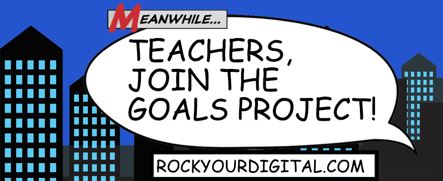 "Text in a speech bubble comic book-styled graphic: ""Teachers, join the Goals Project!"""