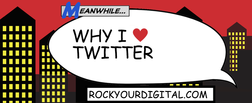 Speech bubble with the words: Why I love Twitter